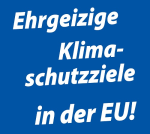 Ehrgeizige Klimaschutzziele in der EU!