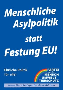 Unser Wahlplakat zur Asylpolitik
