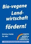 Wahlplakat Bio-vegane Landwirtschaft