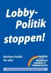 Wahlplakat Lobby-Politik stoppen