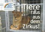 """Zirkus-Plakat mit Löwe in Käfig und Slogan """"Tiere raus dem Zirkus!"""""""