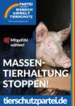 Wahlplakat Bundestagswahl Massentierhaltung
