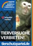 Wahlplakat Bundestagswahl Tierversuche Affenversuche
