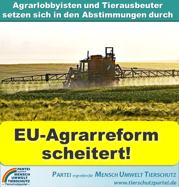 EU-Agrarreform gescheitert